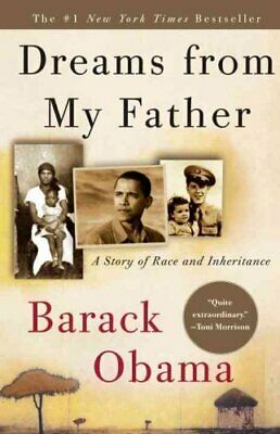Dreams from My Father A Story of Race and Inheritance 9781400082773