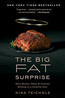 The Big Fat Surprise by Nina Teicholz (eBooks,2015)