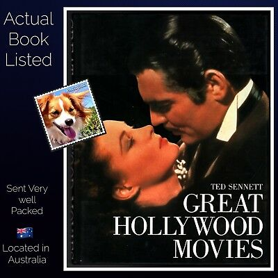 Great Hollywood Movies by Ted Sennett Hardcover 1983 Illustrated Abrams New York