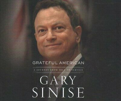 Grateful American A Journey from Self to Service by Gary Sinise 9781721346455