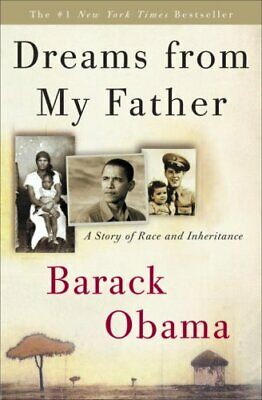 Dreams from My Father A Story of Race and Inheritance 9780307383419