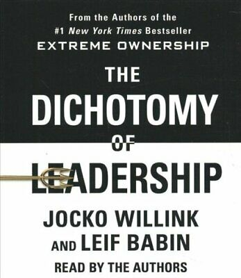 The Dichotomy of Leadership Balancing the Challenges of Extreme... 9781250299291