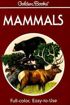 Mammals: A Guide to Familiar American Species [Golden Guides]