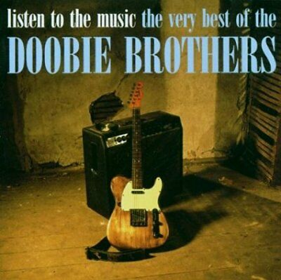 Doobie Brothers  -    Listen To The Music: The Very Best Of        -    New Cd