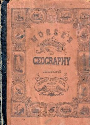 ANTIQUE 1852 MORSE'S SCHOOL GEOGRAPHY with CEROGRAPHIC MAPS