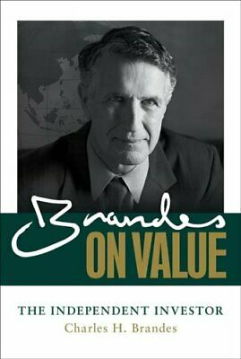 Brandes on Value : The Independent Investor by Charles H. Brandes (2014,...