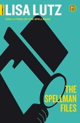 The Spellman Files by Lisa Lutz (2008, Paperback)