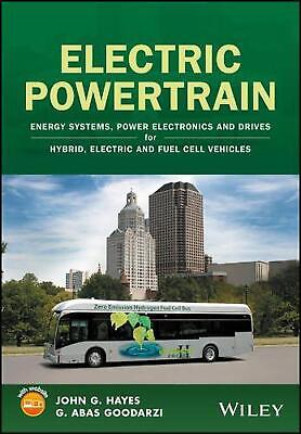 Electric Powertrain: Energy Systems, Power Electronics & Drives for Hybrid, Elec
