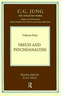 Collected Works of C. G. Jung: Freud and Psychoanalysis Vol. 4 by Carl Gustav...