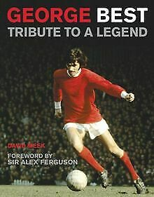 George Best: Tribute to a Legend von David Meek | Buch | Zustand sehr gut