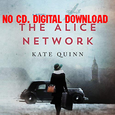 The Alice Network A Novel by Kate Quinn [AUDIO BOOK]