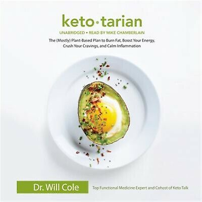 Ketotarian: The (Mostly) Plant-Based Plan to Burn Fat, Boost Your by Co CD-AUDIO