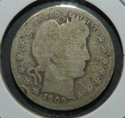 1909 o US Silver Barber Quarter Dollar Coin Antique Lot Only 712,000 Minted !!!