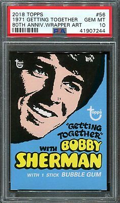 2018 Topps 80th Anniversary Wrapper Art 56 ~ 1971 Getting Together /254 ~ PSA 10