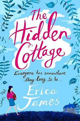 The Hidden Cottage by James, Erica, NEW Book, FREE & Fast Delivery, (Paperback)