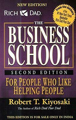 Rich Dad's the Business School by Robert T. Kiyosaki, NEW Book, (Paperback) FREE
