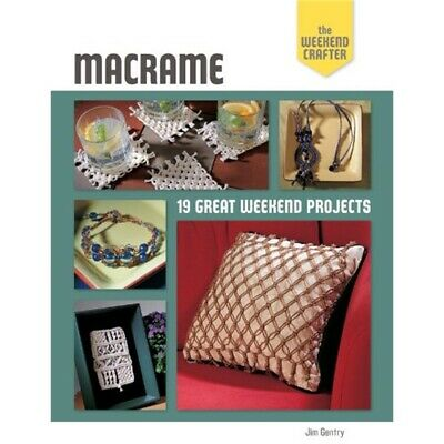 Lark Books-macrame: The Weekend Crafter