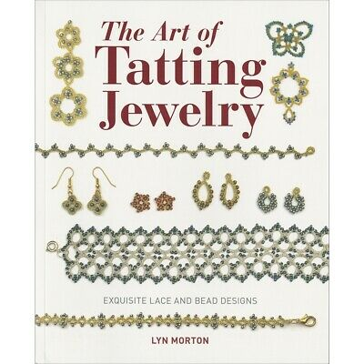 Guild Of Master Craftsman Books-the Art Of Tatting Jewelry