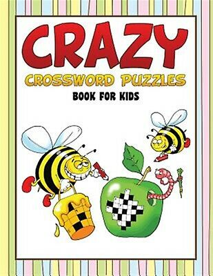 Crazy Crossword Puzzles Book: Book for Kids by Grande, David a. -Paperback
