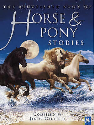 The Kingfisher Book of Horse and Pony Stories by Pan Macmillan (Hardback, 2005)
