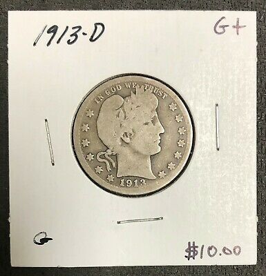 1913-D U.s. Silver Barber Quarter ~ Good+ Condition! $2.95 Max Shipping! C1934