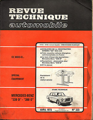 RTA revue technique automobile n° 323 MERCEDES BENZ 220 D 200 D 220D 200D 1973
