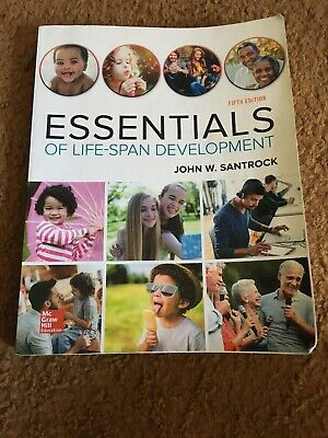 Essentials of Life-Span Development by John W. Santrock (2015, Paperback)