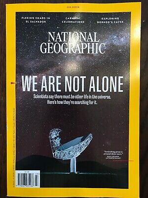 National Geographic magazine March 2019 Issue - We Are Not Alone