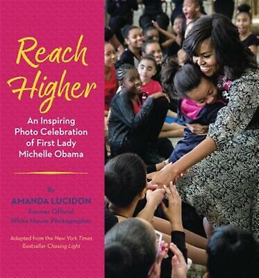 Reach Higher An Inspiring Photo Celebration First Lady Michel by Lucidon Amanda