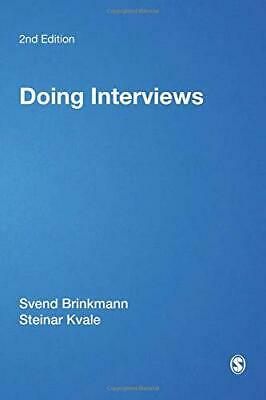 Doing Interviews (Qualitative Research Kit) by Kvale, Steinar,Brinkmann, Svend,