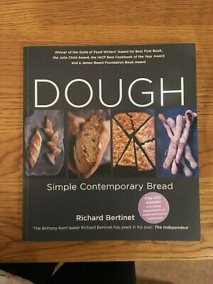 Great Condition! Dough Simple Contemporary Bread By Richard Bertinet & Free DVD!