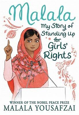 Malala: My Story of Standing Up for Girls' Rights by Yousafzai, Malala