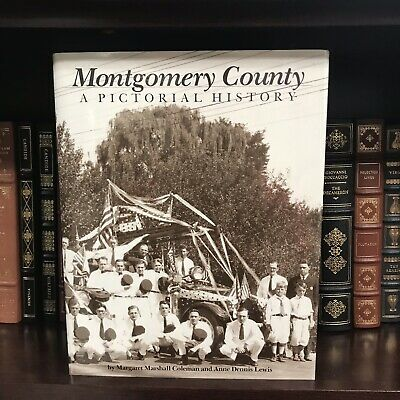 SIGNED Limited Edition MONTGOMERY COUNTY Maryland A PICTORIAL HISTORY Coleman