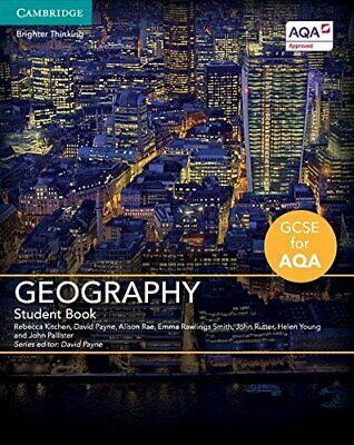 GCSE Geography for AQA Student Book, Kitchen, Payne, Rae, Smith,..
