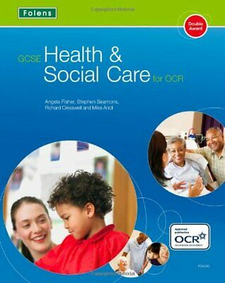 GCSE Health & Social Care: Student Book OCR, Angela-Fisher 9781850084242 New..