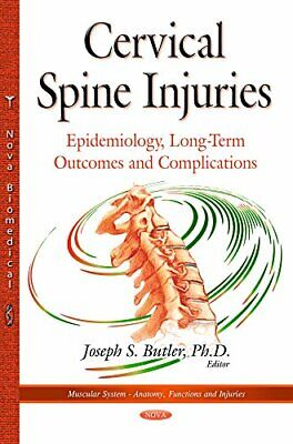 Cervical Spine Injuries (Muscular System Anatomy Functi) by Butler New..