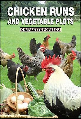 Chicken Runs and Vegetable Plots (Paperback), Charlotte Popescu, ...(T1)