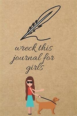 Wreck This Journal for Girls: Blank Line Journal by Thithiadaily -Paperback