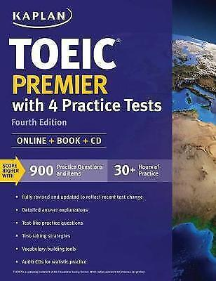 Toeic Premier with 4 Practice Tests: Online + Book + CD Kaplan Test Prep (L29)