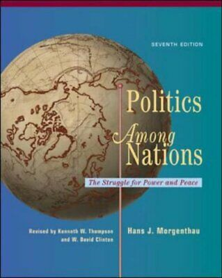 Politics Among Nations, Morgenthau, Thompson, Clinton 9780072895391 New..