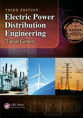 Electric Power Distribution Engineering, Third Edition, Gonen 9781482207002..