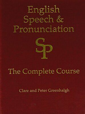 English Speech and Pronunciation Course (in 2 b, Greenhalgh, Greenhalgh..