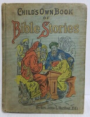 RARE SIGNED Child's Own Book of Bible Stories by Jesse Lyman Hurlbut LITHOGRAPHS