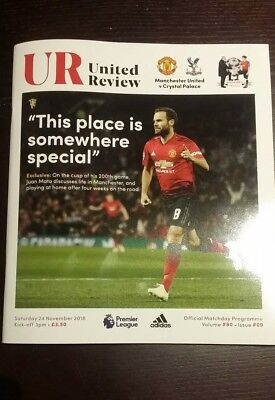 Manchester United FC v Crystal Palace 24/11/2018 Official Programme BN Mint