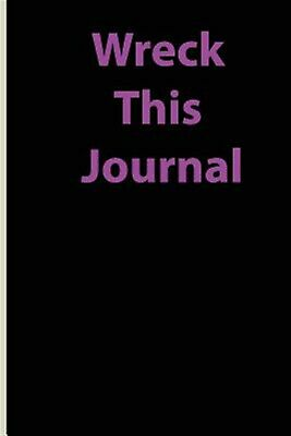Wreck This Journal: Black Lined Paper Notebook for Creative Write by Alex, Sima