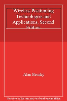 Wireless Positioning Technologies and Applications, Second Edition, Bensky..
