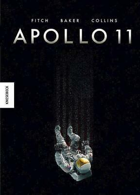 Apollo 11 - Matt Fitch / Chris Baker / Ian Sharman - 9783957282859 PORTOFREI
