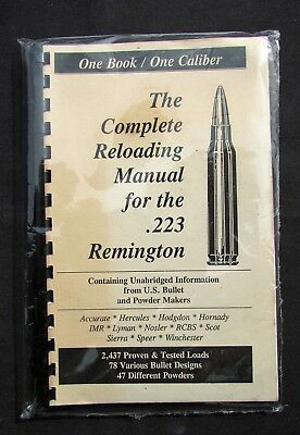 THE COMPLETE RELOADING Manual for the  223 Remington - Loadbooks