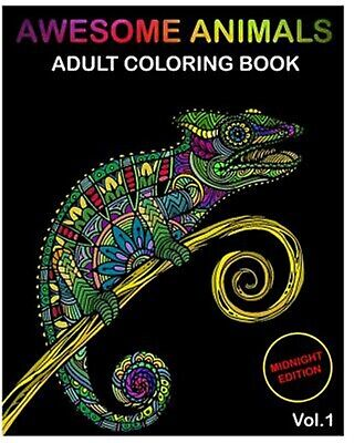 Awesome Animals Midnight Edition: Adult Coloring Books Designs an 9781987465754
