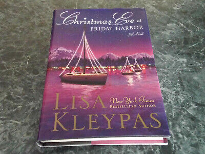 Christmas Eve At Friday Harbor.Christmas Eve At Friday Harbor By Lisa Kleypas 3 69